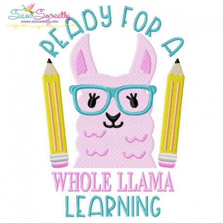 Ready For a Whole Llama Learning Embroidery Design