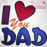 I love You Dad Embroidery Design