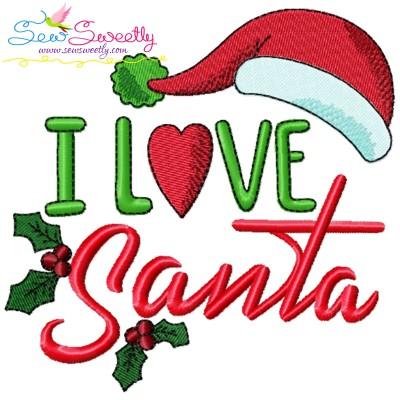 I Love Santa-2 Lettering Embroidery Design