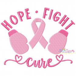 Breast Cancer Awareness Hope Fight Cure Embroidery Design