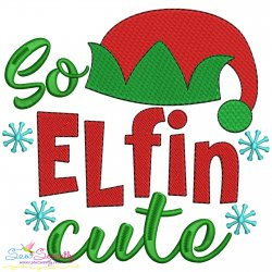 So Elfin Cute Christmas Lettering Embroidery Design