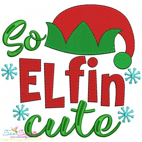 So Elfin Cute Christmas Lettering Embroidery Design- Category- Christmas Designs- 1