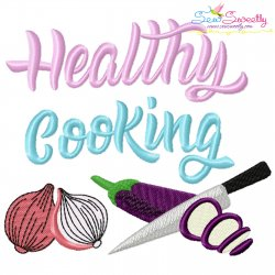 Healthy Cooking Vegetables Kitchen Lettering Embroidery Design