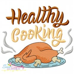 Healthy Cooking Chicken Kitchen Lettering Embroidery Design
