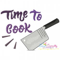 Time To Cook-2 Kitchen Lettering Embroidery Design