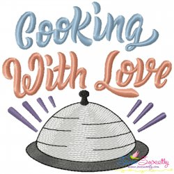 Cooking With Love Kitchen Lettering Embroidery Design