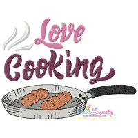 Love Cooking Kitchen Lettering Embroidery Design