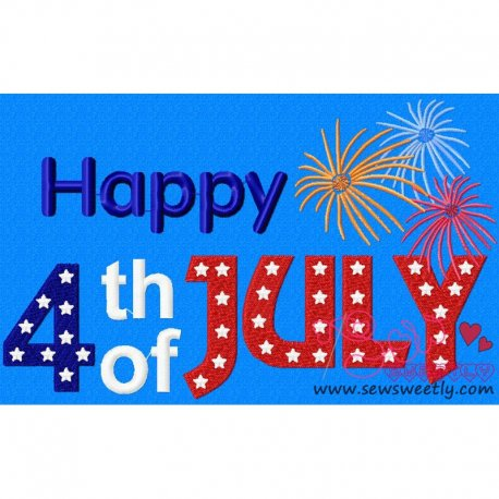 Beautiful Happy 4th of July Patriotic Embroidery Design