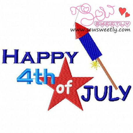 Beautiful Happy 4th of July-2 Patriotic Embroidery Design