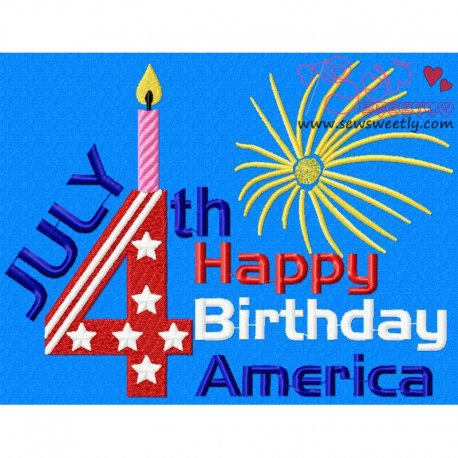 Beautiful Happy Birthday America Patriotic Embroidery Design For 4th of July
