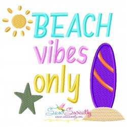 Beach Vibes Only Summer Lettering Embroidery Design
