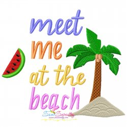 Meet Me At The Beach Summer Lettering Embroidery Design