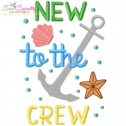 New To The Crew Summer Lettering Embroidery Design Pattern- Category- Summer And Spring Season- 1