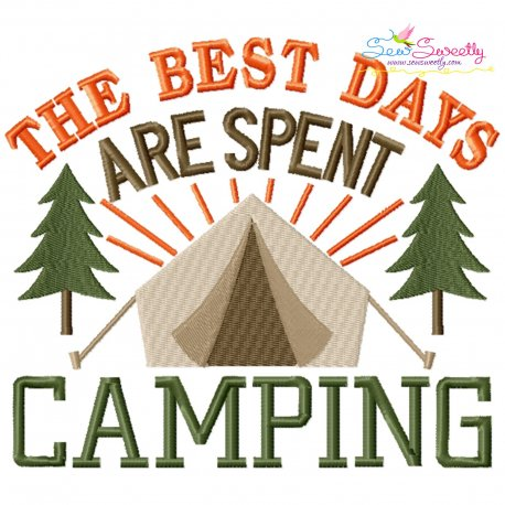 Best Days Are Spent Camping Lettering Embroidery Design Pattern- Category- Nature And Camping Designs- 1