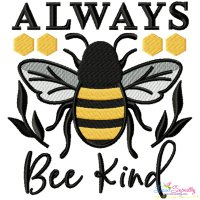 Always Bee Kind Lettering Embroidery Design