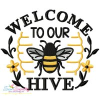 Welcome To Our Hive Bee Lettering Embroidery Design