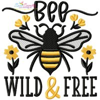 Bee Wild & Free Lettering Embroidery Design