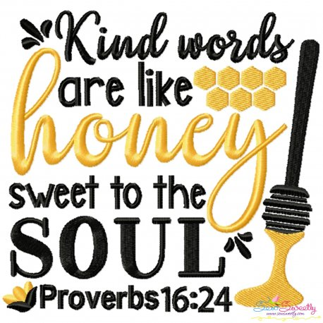 Kind Words Are Like Honey Lettering Embroidery Design