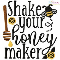 Shake Your Honey Maker Lettering Embroidery Design