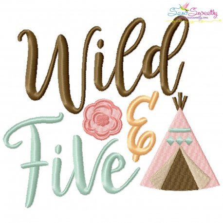 Wild And Five 5th Birthday Embroidery Design Pattern- Category- Birthday And Occasions- 1