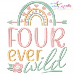 Four Ever Wild 4th Birthday Embroidery Design Pattern- Category- Birthday And Occasions- 1