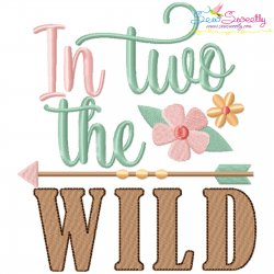 In Two The Wild 2nd Birthday Embroidery Design