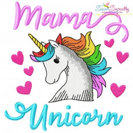 Mama Unicorn Lettering Embroidery Design