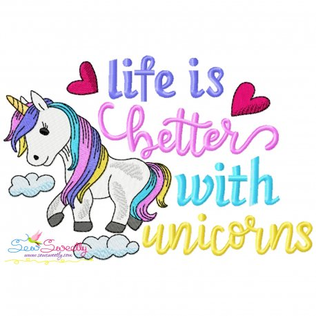 Life Is Better With Unicorns Lettering Embroidery Design