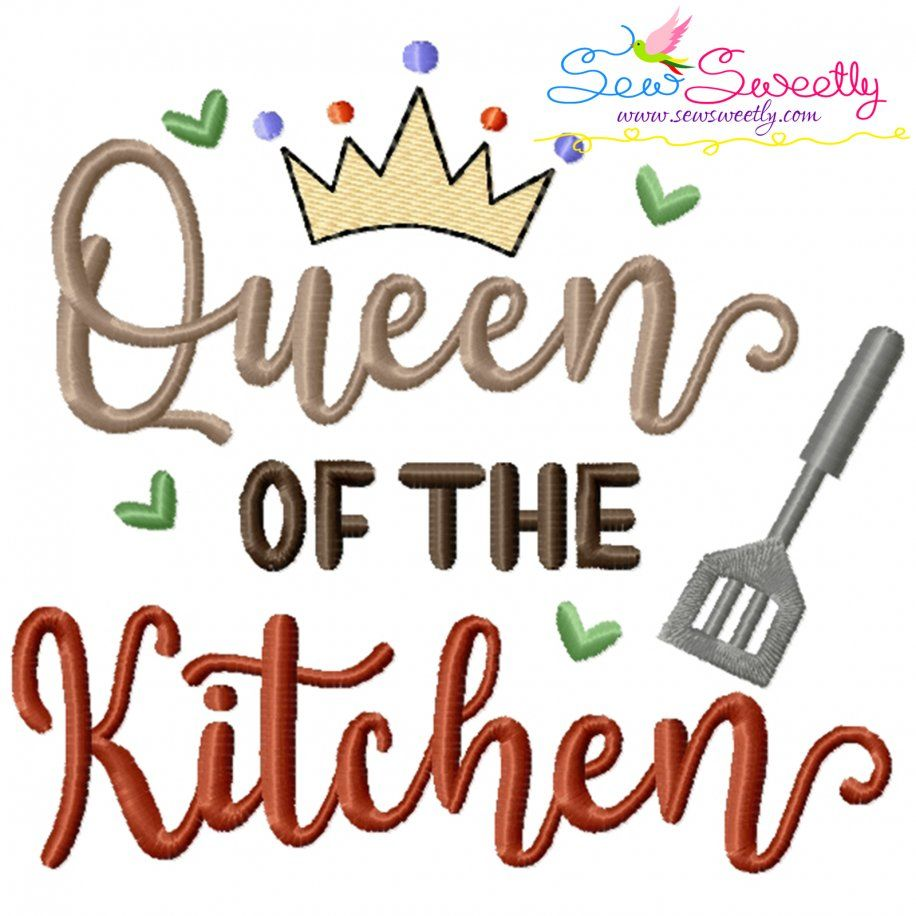 Queen of The Kitchen Lettering Embroidery Design- Category- Kitchen and Food Designs- 1