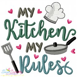 My Kitchen My Rules Lettering Embroidery Design- Category- Kitchen and Food Designs- 1