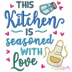 This Kitchen Is Seasoned With Love Lettering Embroidery Design- Category- Kitchen and Food Designs- 1