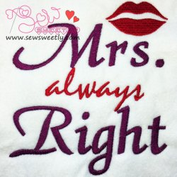 Mrs. Always Right Embroidery Design