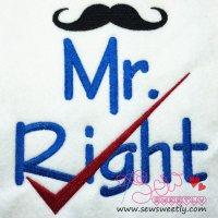 Mr. Right Embroidery Design