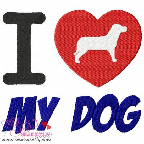 I Love My Dog-2 Machine Embroidery Design For Kids