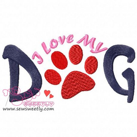 I Love My Dog Machine Embroidery Design For Kids