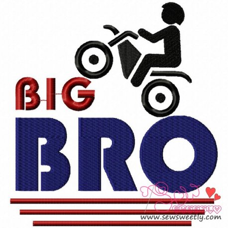 Big Bro Machine Embroidery Design For Kids And Babies