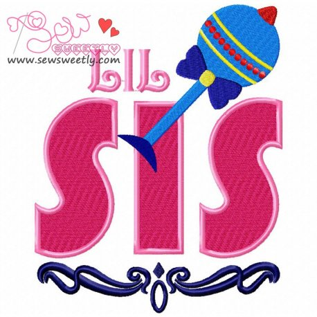 Lil Sis Machine Embroidery Design For Kids And Babies