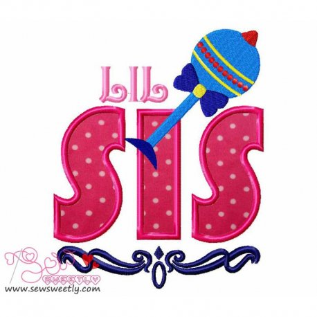 Lil Sis Machine Applique Design For Kids And Babies