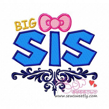 Big Sis Machine Embroidery Design For Kids And Babies