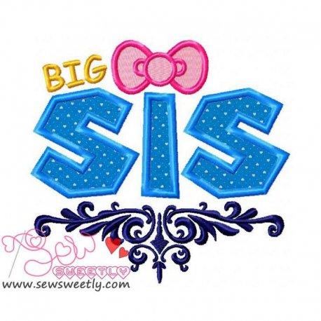 Big Sis Machine Applique Design For Kids And Babies