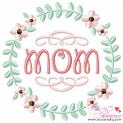 Mom Floral Frame-1 Embroidery Design