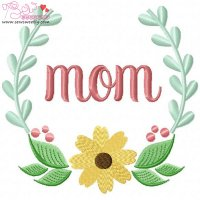 Mom Floral Frame-2 Embroidery Design