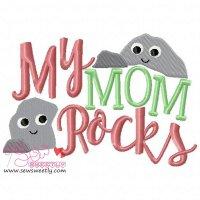 My Mom Rocks Embroidery Design