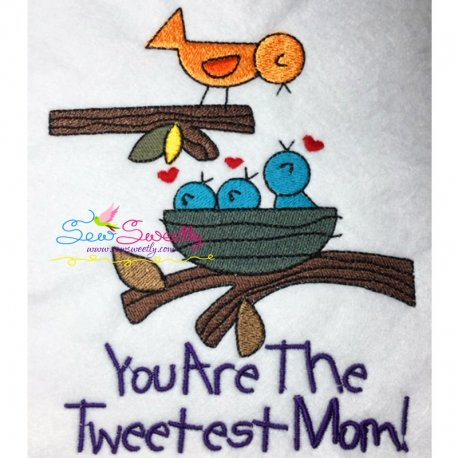 Tweetest Mom Machine Embroidery Design For Mother's Day