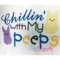 Chillin With Peeps Embroidery Design