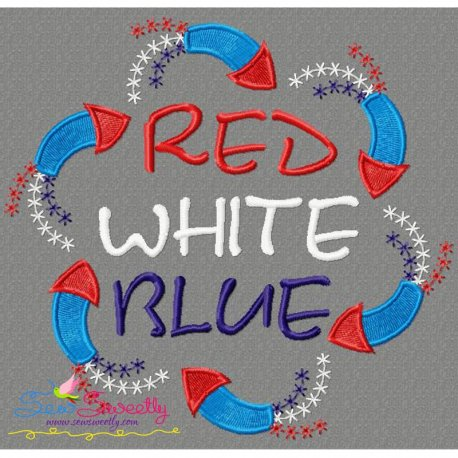 Red White Blue Patriotic Embroidery Design For 4th of July