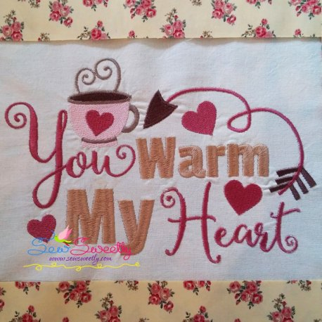 You Warm My Heart Embroidery Design Best For Kitchen Towels Part 76