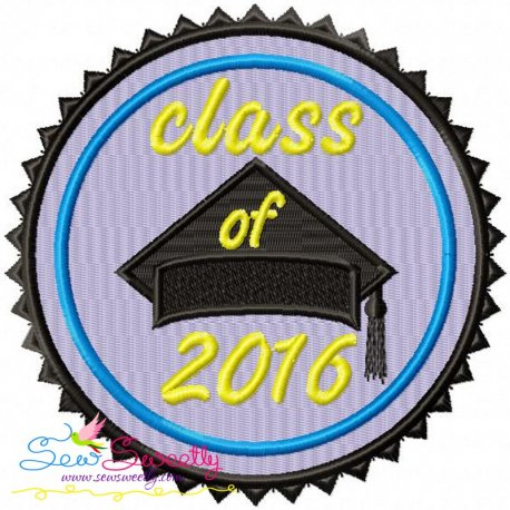 Class of 2016 Machine Embroidery Design For Back To School