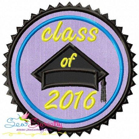 Class of 2016 Machine Applique Design For Back To School