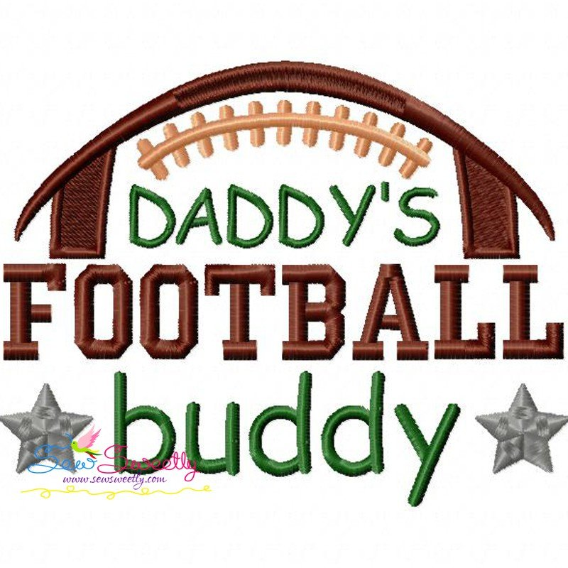 Daddys Football Buddy Machine Embroidery Design